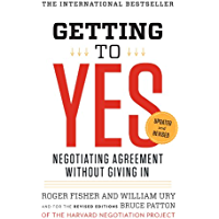 Getting to Yes: Negotiating Agreement Without Giving In (English Edition)