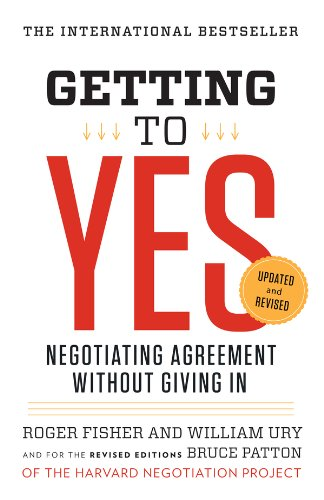 (Getting to Yes: Negotiating Agreement Without Giving In)