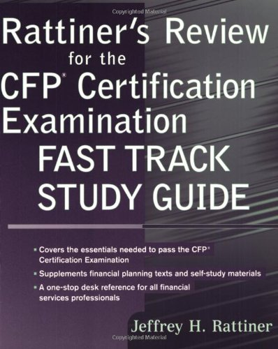 Rattiner's Review for the CFP Certification Examination, Fast Track Study Guide