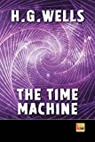 Image of The Time Machine: unabridged - illustrated - first published in 1895 (1st. Page Classics)