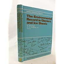 The Environmental Record in Glaciers and Ice