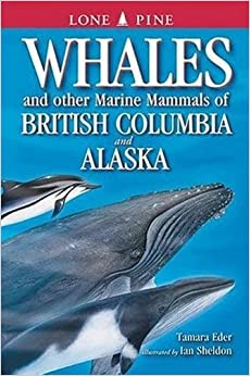 Book Whales and Other Marine Mammals of British Columbia and Alaska