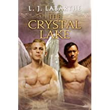 The Crystal Lake (Archangel Chronicles Book 5)