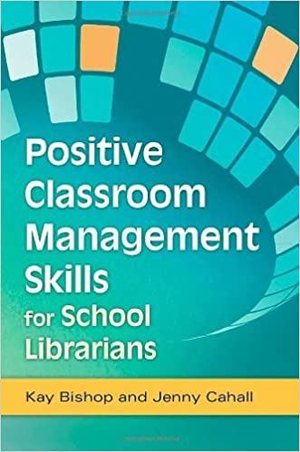Book Positive Classroom Management Skills for School Librarians by Kay Bishop (2012-01-16)