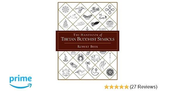Amazon The Handbook Of Tibetan Buddhist Symbols 9781590301005