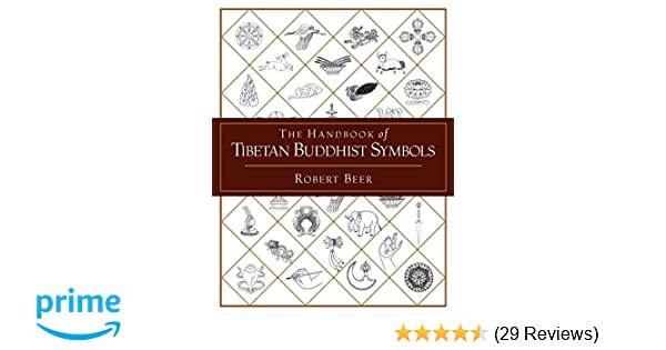 Amazon The Handbook Of Tibetan Buddhist Symbols 9781590301005