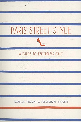 Paris Street Style: A Guide to Effortless -