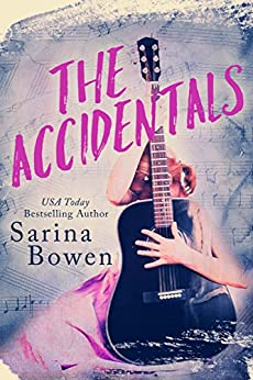 The Accidentals by [Bowen, Sarina]