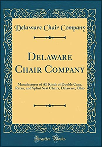 delaware chair company manufacturer of all kinds of double cane