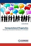 Computational Pragmatics, Luciana Benotti, 3844321446