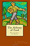 The Alchemy of Food, Susan Guadarrama, 1479263982