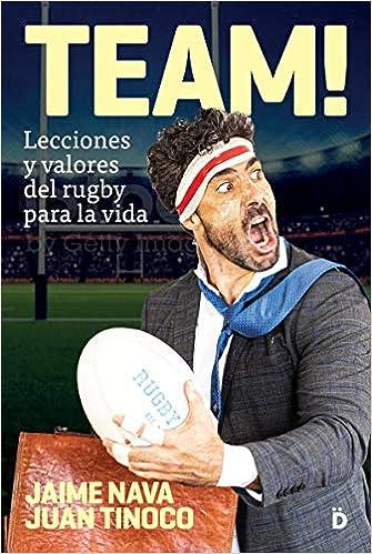 Book's Cover of TEAM: Lecciones y valores del rugby para la vida (Crecimiento personal) (Español) Tapa blanda – 19 octubre 2020