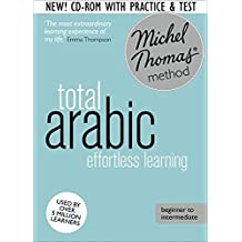 Total Arabic: Revised (Learn Arabic with the Michel Thomas Method)