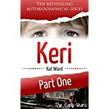 KERI Part 1: The Early Years (Child Abuse True Stories)
