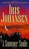 A Summer Smile, Iris Johansen, 0553590936