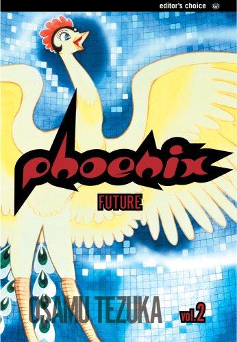 Phoenix, Vol. 2: A Tale of the Future ebook