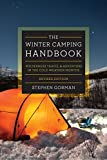The Winter Camping Handbook: Wilderness Travel & Adventure in the Cold-Weather Months
