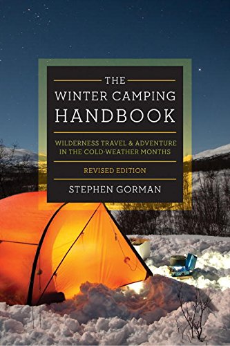 Book Cover: The Winter Camping Handbook: Wilderness Travel & Adventure in the Cold-Weather Months