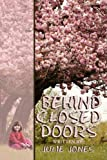 Behind Closed Doors, Julie Jones, 1438931840