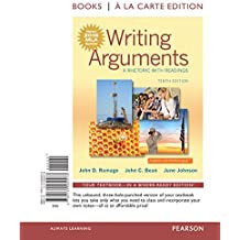 Writing Arguments: A Rhetoric with Readings, Books a la Carte Edition, MLA Update Edition (10th Edition)