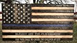 Rustic Wooden Thin Blue Line American Flag w/ Blessed Are The Peacemakers verse (block font, 19''x37)