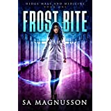 Frost Bite (Hedge Mage and Medicine Book 1)