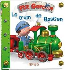 P'tit garçon : Le train de Bastien par Bélineau