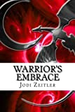 Warriors Embrace, Jodi Zeitler, 1477403353