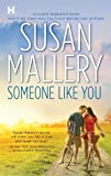 Someone Like You by Susan Mallery front cover