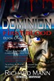 img - for Dominion: First Blood: Aliens vs Vampires book / textbook / text book