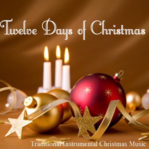 twelve days of christmas traditional instrumental christmas music - Amazon Christmas Music