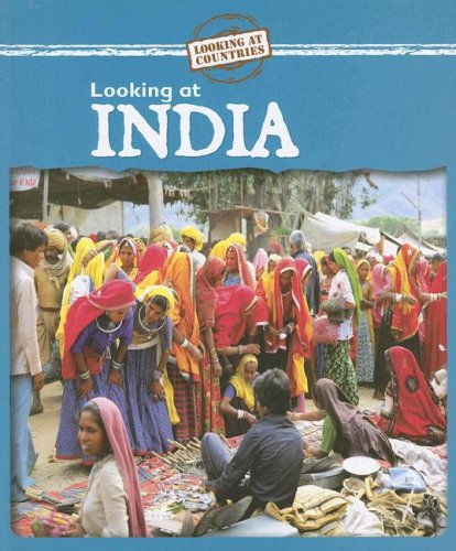 Download Looking at India (Looking at Countries) PDF
