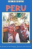 Peru in Focus, Jane H. De Diaz-Limaco, 1566562325
