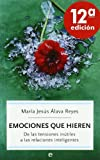 img - for Emociones que hieren book / textbook / text book