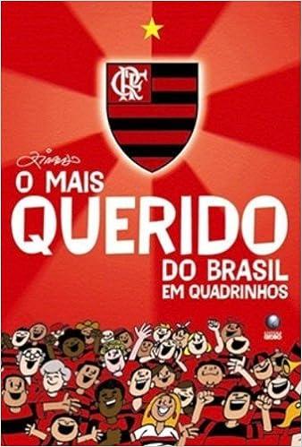 Flamengo. O Mais Querido Do Brasil Em Quadrinhos por Ziraldo