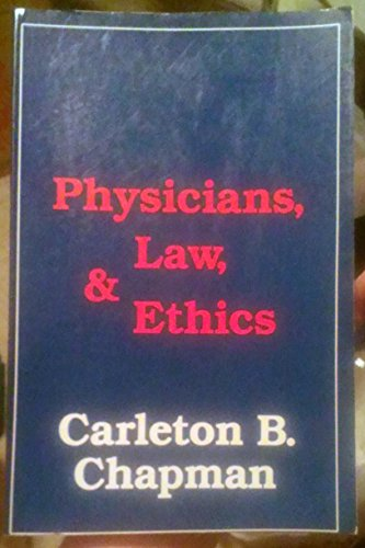 Physicians, Law and Ethics
