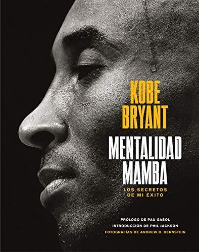 Mentalidad mamba: Los secretos de mi éxito (COLECCION ALIENTA) por Kobe Bryant