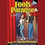Fools Paradise