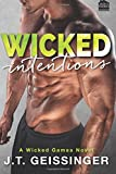 Wicked Intentions (Wicked Games Series) (Volume 3)