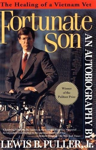 Fortunate Son: The Healing of a Vietnam Vet
