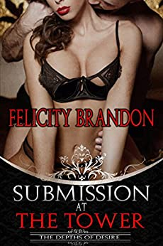 Submission at The Tower by [Brandon, Felicity]