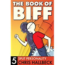 The Book of Biff #5 Split Personality
