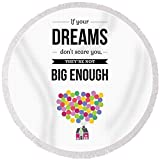 Pixels Round Beach Towel With Tassels featuring ''Inspirational Motivational Art Wall Quotes Poster'' by Pixels