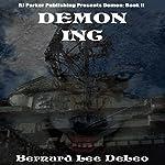Demon Inc: Mike Rawlins, Book 2 | Bernard Lee DeLeo