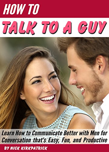 how to talk about dating with a guy