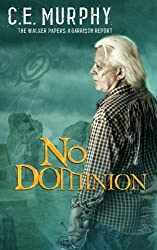 No Dominion (The Walker Papers)