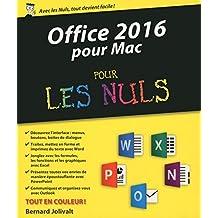 Office 2016 pour Mac pour les Nuls (French Edition)