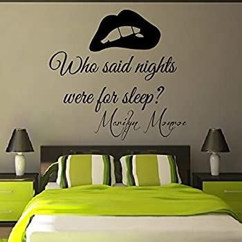Wall Decals Vinyl Decal Sticker Wording Marilyn Monroe Quote Who Said  Nights Were For Sleep Bedroom Part 35