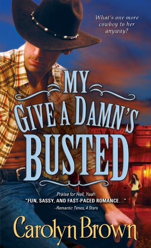 My Give a Damn's Busted (Honky Tonk Book 3) (Casablanca Bar)
