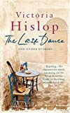 The Last Dance & Other Stories